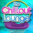 The Chillout Lounge - The Essential Chilled Playlist Compiled by Ben Mynott
