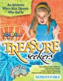 Treasure Seekers: 13 Reproducible, adjustable, multi-aged Bible lessons that help kids explore who God is  Join the adventure where kids discover who God is  (13 Week Bible Curriculum)