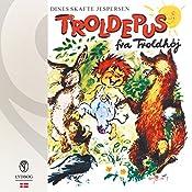 Troldepus fra Troldhøj (Troldepus 1) | Dines Skafte Jespersen
