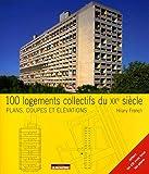 echange, troc Hilary French - 100 logements collectifs du XXe siècle : Plans, coupes et élévations
