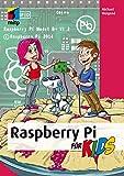Michael Weigend Raspberry Pi für Kids