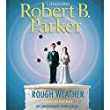 Rough Weather Audiobook by Robert B. Parker Narrated by Joe Mantegna