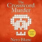 The Crossword Murder | Nero Blanc