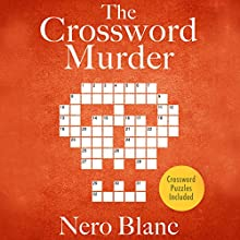 The Crossword Murder (       UNABRIDGED) by Nero Blanc Narrated by Noah Michael Levine