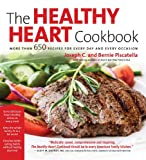 The Healthy Heart Cookbook: Over 650 Recipes for Every Day and Every Occassion