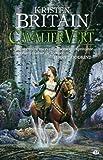 Cavalier Vert, Tome 1 (French Edition) (2811200134) by Britain, Kristen