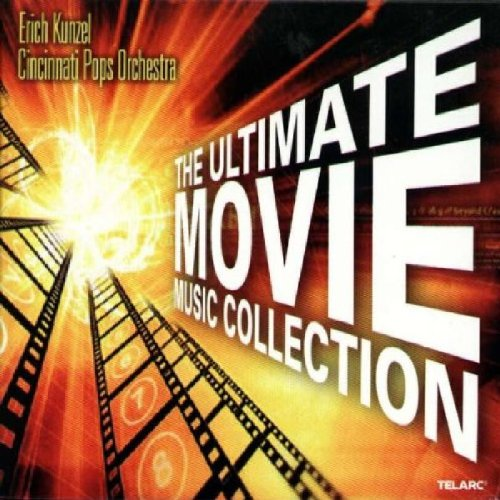 Ultimate Movie Music Collection by Cincinnati Pops Orchestra and Kunzel