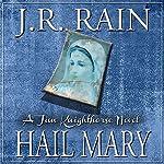Hail Mary: Jim Knighthorse Series, Book 3 | J.R. Rain