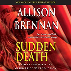Sudden Death: A Novel of Suspense | [Allison Brennan]