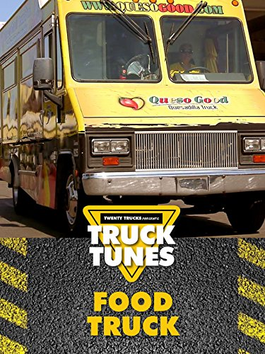 Food Truck - Truck Tunes for Kids