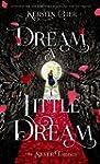 Dream a Little Dream (The Silver Tril...