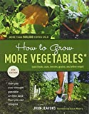 img - for How to Grow More Vegetables, Eighth Edition: (and Fruits, Nuts, Berries, Grains, and Other Crops) Than You Ever Thought Possible on Less Land Than You ... (And Fruits, Nuts, Berries, Grains,) book / textbook / text book