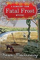 Fatal Frost: A Dewberry Farm Mystery (dewberry Farm Mysteries Book 2)