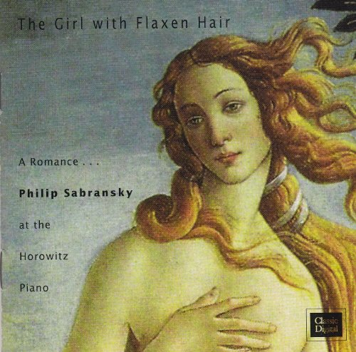 The Girl with Flaxen Hair: A Romance...Philip Sabransky at the Horowitz Piano