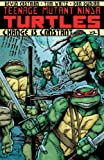 img - for Teenage Mutant Ninja Turtles Vol. 1: Change is Constant book / textbook / text book