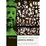 The Penguin Historical Atlas of the Medieval Worldby Andrew Jotischky