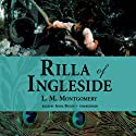 Rilla of Ingleside Audiobook by L. M. Montgomery Narrated by Anna Fields