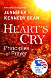 Hearts Cry, Revised Edition: Principles of Prayer