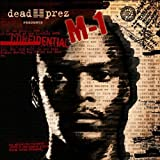 Dead Prez Presents M1 M-1 Confidential