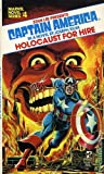 Captain America: Holocaust for Hire (Marvel Novel Series, No. 4) (0671820869) by Stan Lee