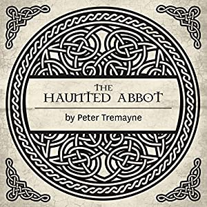 The Haunted Abbot Audiobook