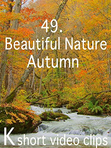 Clip: 49.Beautiful Nature--Autumn