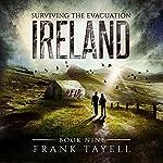 Surviving the Evacuation, Book 9: Ireland | Frank Tayell