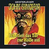"""Ich Stie� das Tor zur H�lle auvon """"John Sinclair"""""""