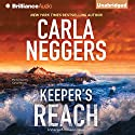Keeper's Reach: Sharpe & Donovan 5 Audiobook by Carla Neggers Narrated by Carol Monda