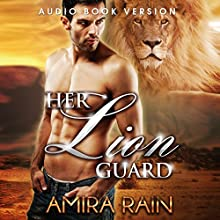 Her Lion Guard: The Complete Series Box Set: BBW Shifter Romance (       UNABRIDGED) by Amira Rain Narrated by Kathleen Burns