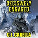 Decisively Engaged: Warp Marine Corps, Volume 1 Hörbuch von C.J. Carella Gesprochen von: Guy Williams