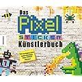 Das Pixel-Sticker-K�nstlerbuch