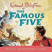 Five Go Adventuring Again: Famous Five, Book 2   Enid Blyton