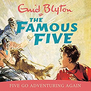 Famous Five: Five Go Adventuring Again Audiobook