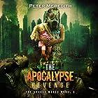 The Apocalypse Revenge: The Undead World, Book 9 Hörbuch von Peter Meredith Gesprochen von: Basil Sands