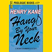 Hang by Your Neck | Henry Kane