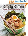 Simply Ramen: A Complete Course in Pr...