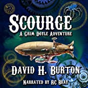 Scourge: A Grim Doyle Adventure, Book 1 | [David H. Burton]