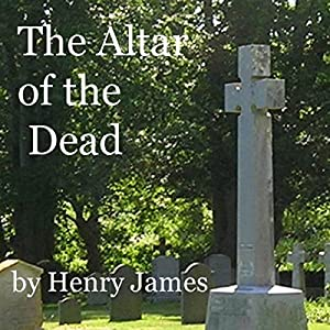 The Altar of the Dead Audiobook