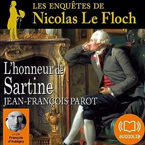 L'honneur de Sartine (Les enquêtes de Nicolas Le Floch 9) | Livre audio