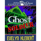 Ghost Soldier (Ghost Files #2)