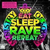 Eat, Sleep, Rave, Repeat - Ministry of Sound [Explicit]