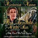 The Trouble With Sin: The Devil DeVere Audiobook by Victoria Vane Narrated by Guy Veryzer