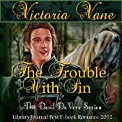 The Trouble With Sin: The Devil DeVere | [Victoria Vane]
