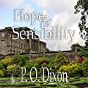 Hope and Sensibility: Darcy and the Young Knight's Quest, Volume 3 (       UNABRIDGED) by P O Dixon Narrated by Pearl Hewitt