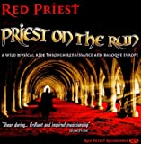 Red Priest on the Run