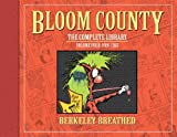 Bloom County: The Complete Library Volume 4 Limited Signed Edition (Blooom County) (161377060X) by Breathed, Berke