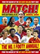 Match Annual 2009: From the Makers of Britain's Bestselling Football Magazine