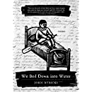 We Bed Down into Water: Poems (Triquarterly Books)