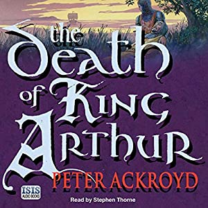 The Death of King Arthur Audiobook